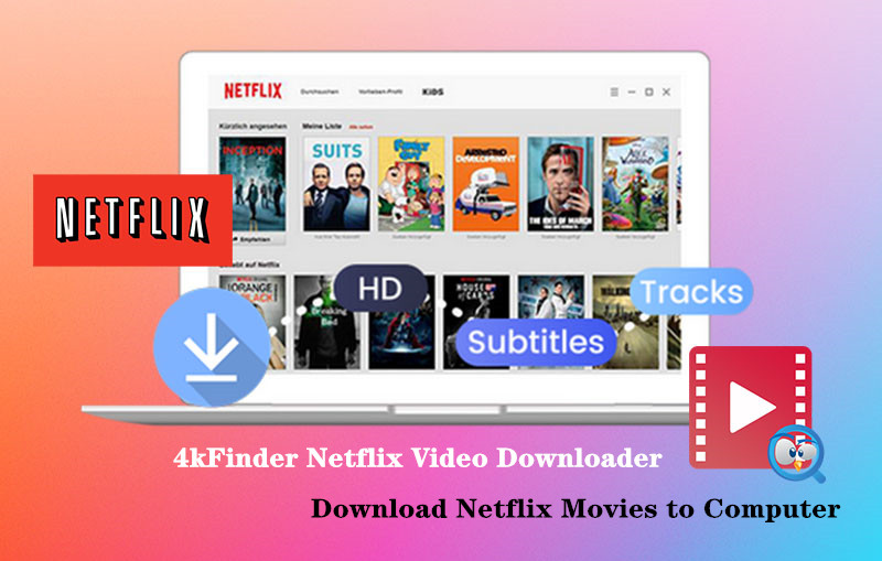 Netflix Movies Downloader